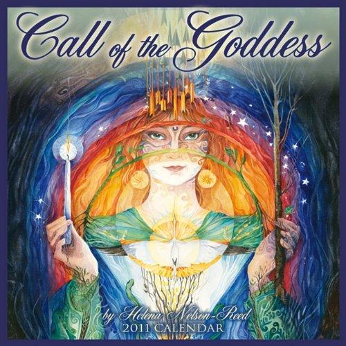 9781602373693: Call of the Goddess 2011 Wall Calendar