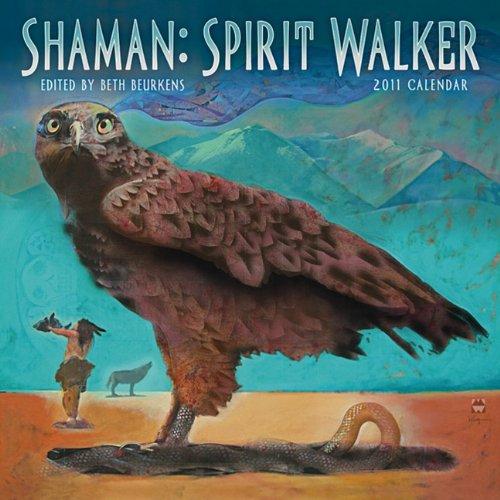 9781602374041: Shaman: Spirit Walker 2011 Wall Calendar