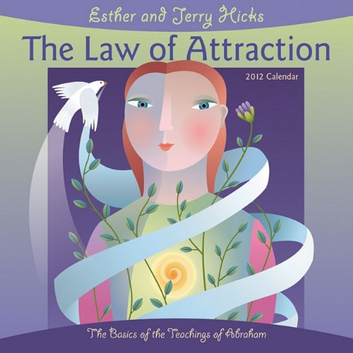 9781602374867: The Law of Attraction Calendar: The Basics of the Teachings of Abraham