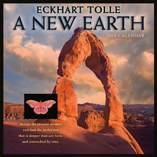 A New Earth 2012 Wall Calendar: Eckhart Tolle