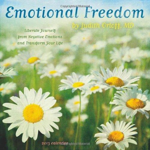 9781602376106: Emotional Freedom by Judith Orloff, MD 2013 Wall Calendar