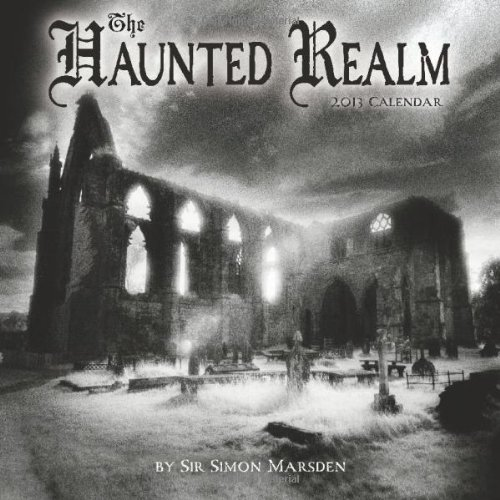 9781602376175: The Haunted Realm 2013 Wall Calendar