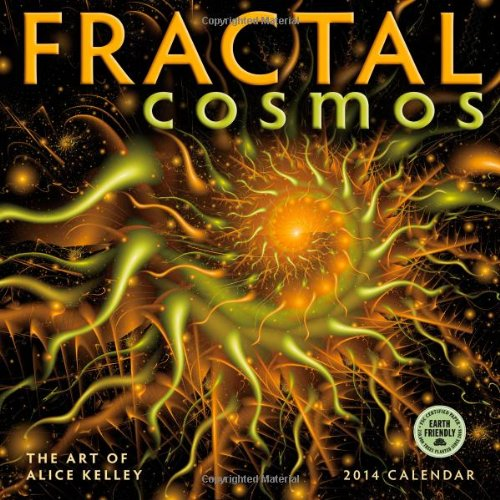 Fractal Cosmos 2014 Wall Calendar: Alice Kelley