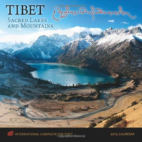 9781602379008: Tibet: Sacred Lakes and Mountains Calendar: International Campaign for Tibet