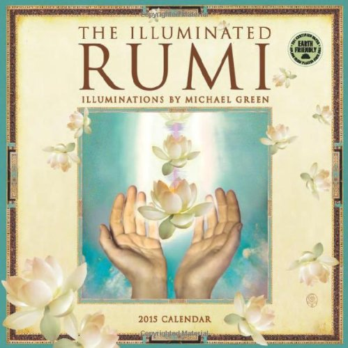 9781602379015: The Illuminated Rumi 2015 Calendar