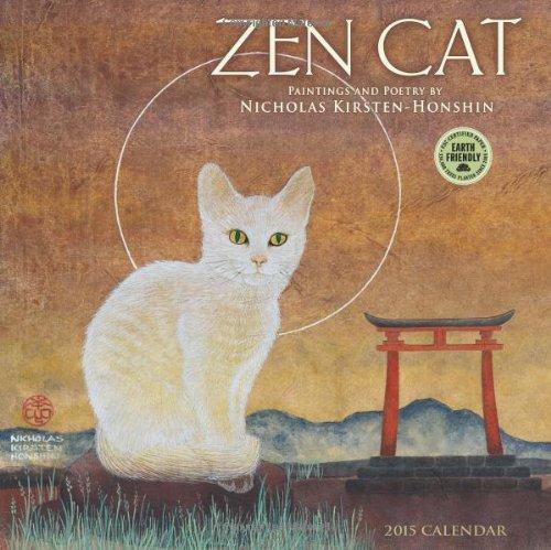 Zen Cat: Paintings and Poetry by Nicholas Kirsten-Honshin 2015 Wall Calendar: Nicholas ...