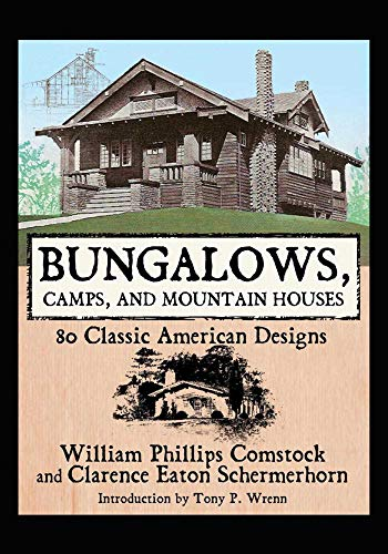 9781602390072: Bungalows, Camps, and Mountain Houses: 80 Classic American Designs