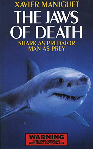 9781602390218: The Jaws of Death: Sharks as Predator, Man as Prey