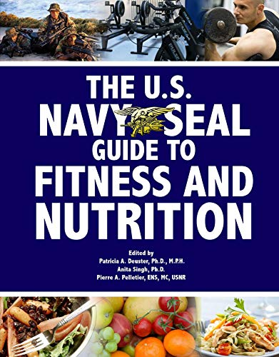9781602390300: U.S. Navy SEAL Guide to Fitness and Nutrition