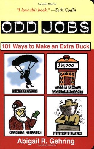 9781602390331: Odd Jobs: 101 Ways to Make an Extra Buck