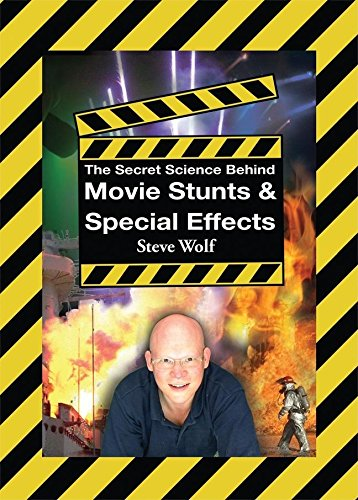 The Secret Science Behind Movie Stunts & Special Effects: Wolf, Steve