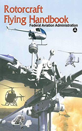 9781602390607: Rotorcraft Flying Handbook