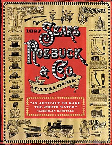9781602390638: 1897 Sears Roebuck & Co. Catalogue