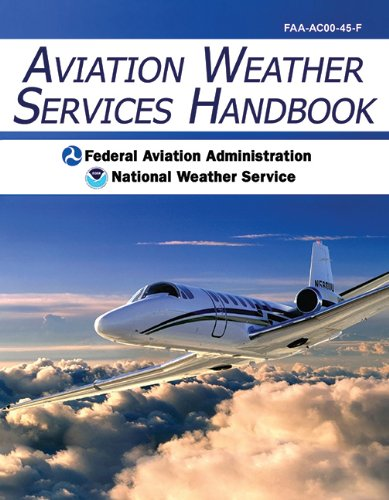 9781602390652: Aviation Weather Services Handbook