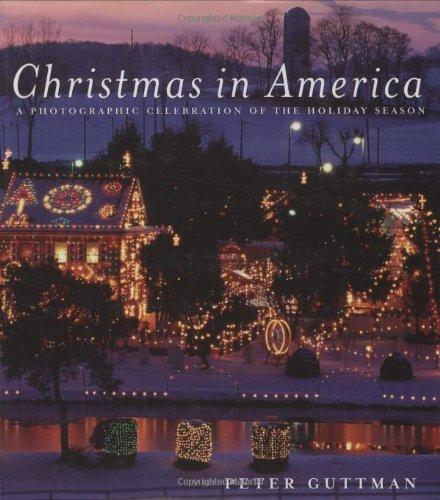 9781602390669: Christmas in America: A Photographic Celebration of the Holiday Season