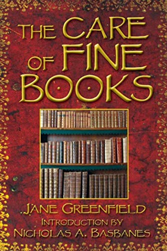 9781602390782: The Care of Fine Books