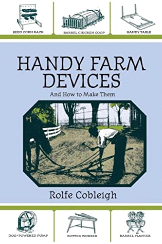 9781602391031: Handy Farm Devices and How to Make Them