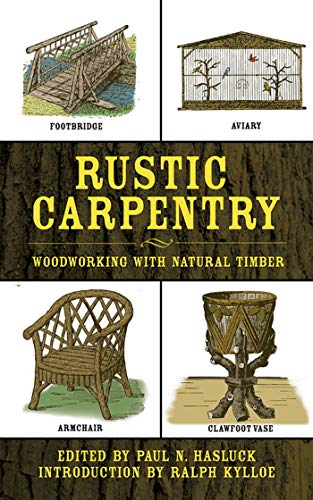 9781602391215: Rustic Carpentry: Woodworking with Natural Timber