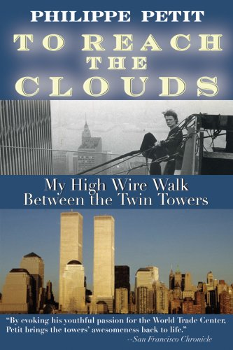 9781602391284: To Reach the Clouds: My High Wire Walk Between the Twin Towers