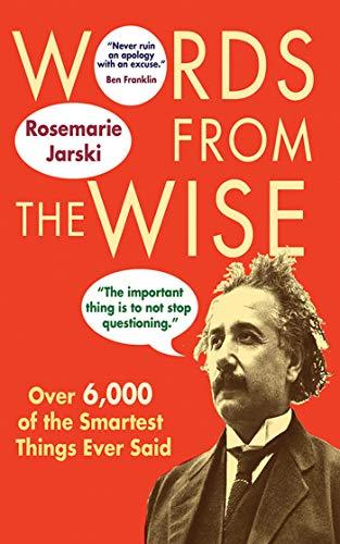 Words from the Wise: Jarski, Rosemarie
