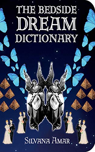 9781602391383: The Bedside Dream Dictionary
