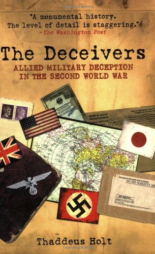 9781602391420: The Deceivers: Allied Military Deception in the Second World War