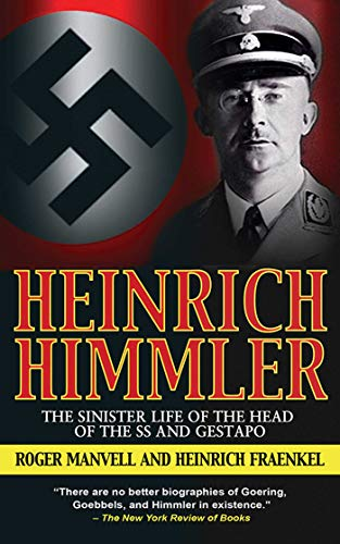 9781602391789: Heinrich Himmler: The Sinister Life of the Head of the SS and Gestapo