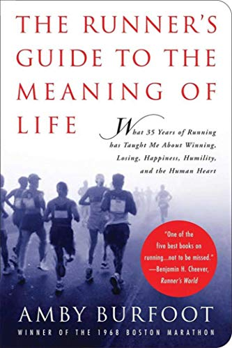 9781602391857: The Runner's Guide to the Meaning of Life