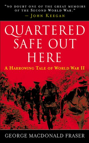 9781602391901: Quartered Safe Out Here: A Harrowing Tale of World War II