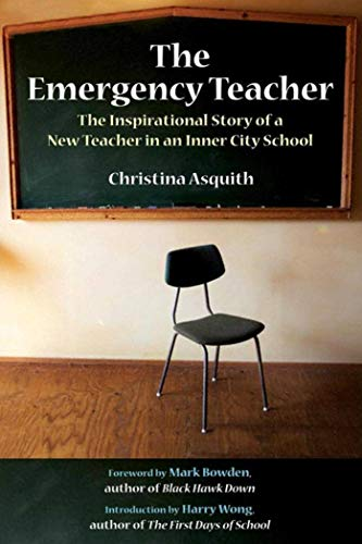 9781602391932: The Emergency Teacher: The Inspirational Story of a New Teacher in an Inner City School