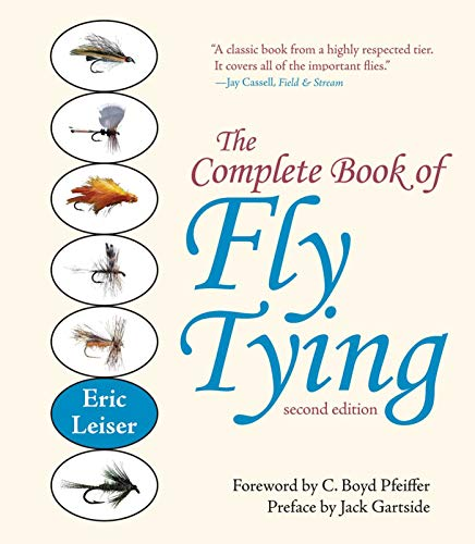 The Complete Book of Fly Tying: Leiser, Eric