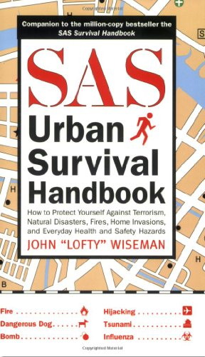 9781602392168: The SAS Urban Survival Handbook: How to Protect Yourself from Domestic Accidents, Muggings, Burglary, and Attack