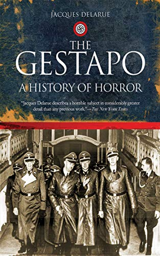 9781602392465: The Gestapo: A History of Horror