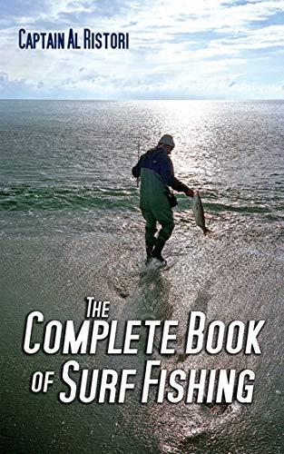 The Complete Book of Surf Fishing: Ristori, Al