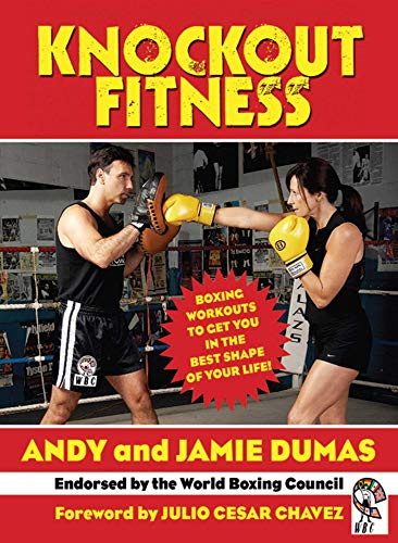 9781602392991: Knockout Fitness: Boxing Workouts to Get You in the Best Shape of Your Life