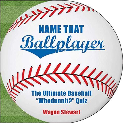 9781602393196: Name That Ballplayer: The Ultimate Baseball