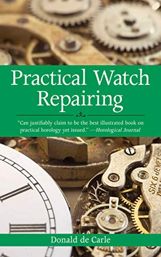 9781602393578: Practical Watch Repairing