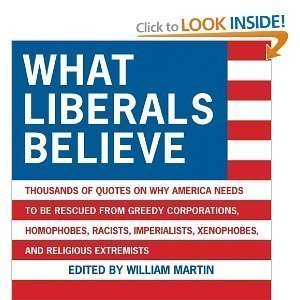 9781602393646: What Liberals Believe