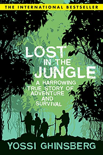 Lost in the Jungle: Yossi Ghinsberg