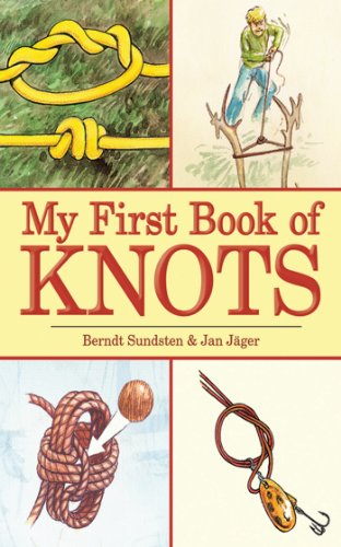 9781602396234: My First Book of Knots (My First Book Of... (Skyhorse))