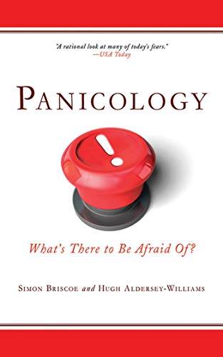 9781602396449: Panicology: Two Statisticians Explain What's Worth Worrying About (and What's Not) in the 21st Century