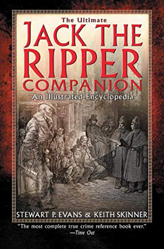 9781602396661: The Ultimate Jack the Ripper Companion: An Illustrated Encyclopedia