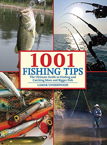9781602396890: 1001 Fishing Tips: The Ultimate Guide to Finding and Catching More and Bigger Fish