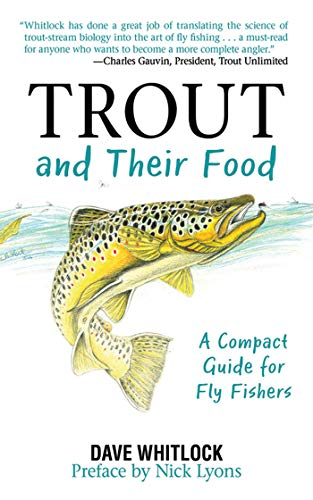 Trout and Their Food: A Compact Guide for Fly Fishers: Whitlock, Dave