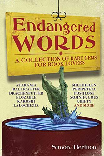 9781602397125: ENDANGERED WORDS