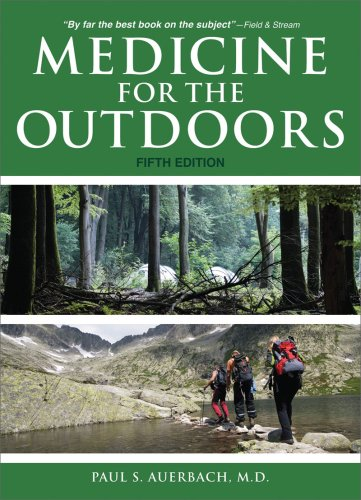 9781602397170: Medicine for the Outdoors: The Essential Guide to Emergency Medical Procedures and First Aid