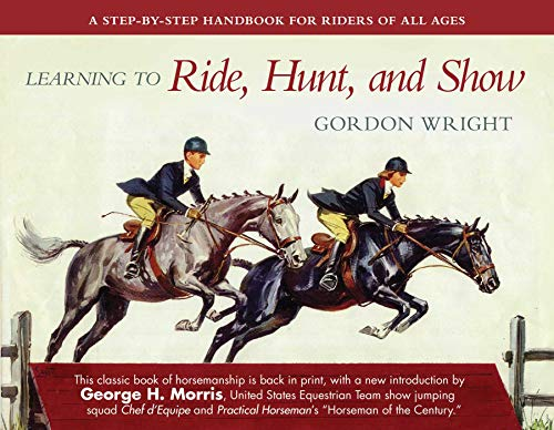 Learning to Ride, Hunt, and Show: Gordon Wright