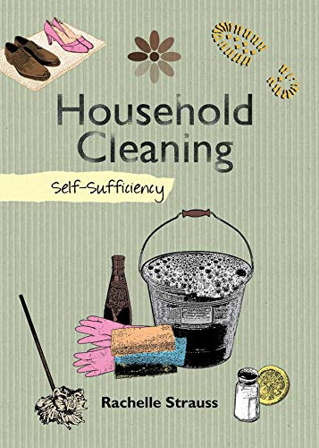 9781602397880: Household Cleaning: Self-Sufficiency (The Self-Sufficiency Series)