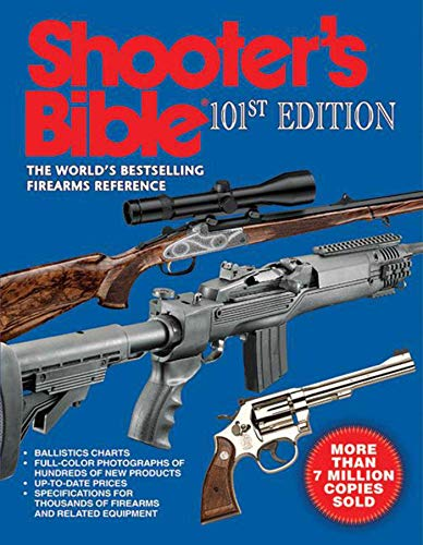 Shooter's Bible: The World's Bestselling Firearms Reference: Jay Cassell