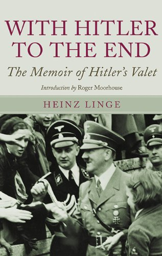 9781602398047: With Hitler to the End: The Memoirs of Hitler's Valet